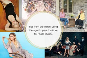 Tips from the Trade: Using Vintage Props & Furniture for Photo Shoots: