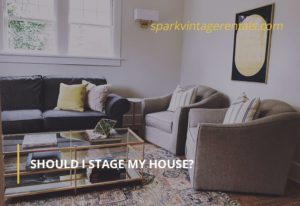 Should I Stage My House?